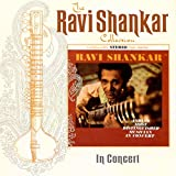 The Ravi Shankar Collection: In Concert