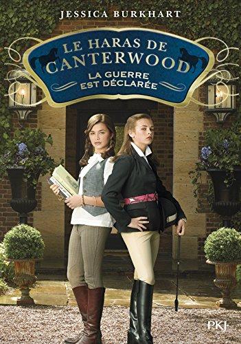 Le haras de Canterwood - tome 02 : La guerre est déclarée (2)