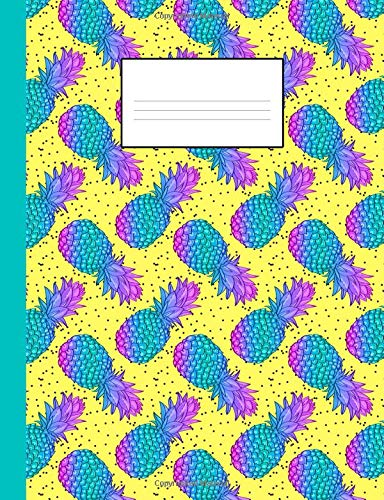 80s Notebook: A Fun and Trendy 80's Theme Composition Book: College Ruled, Soft Back: Perfect for School Work: Funky Bright Pineappl