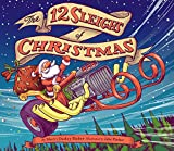 Best Chronicle Books Chronicle Books Books For Toddler Boys - The 12 Sleighs of Christmas Review
