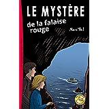 Le Mystère de la falaise rouge (French Edition)