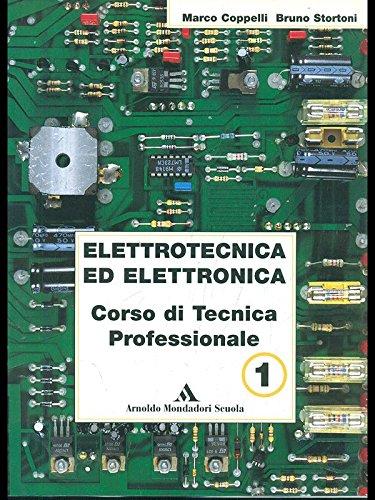 Elettrotecnica ed elettronica. Per le Scuole superiori: 1