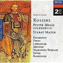 Rossini: Petite messe solennelle, Stabat Mater