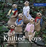 Knitted Toys: Animals, Dolls and Teddies for All Ages by Sandra Polley (2016-02-11)