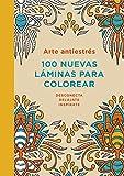 Arte Antiestres. 100 Nuevas Laminas Color (OBRAS DIVERSAS)