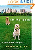 #5: Off the Leash: A Year at the Dog Park
