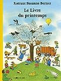 Telecharger Livres Le livre du printemps (PDF,EPUB,MOBI) gratuits en Francaise