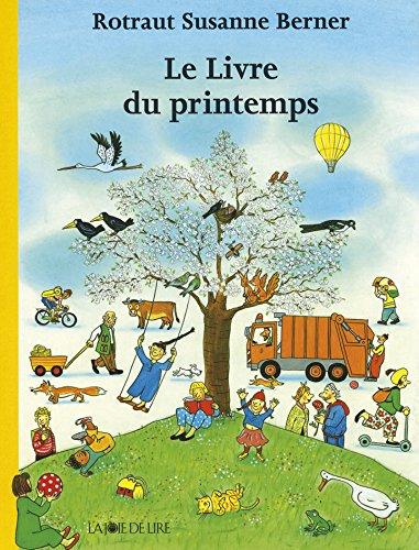 Le livre du printemps par Rotraut Susanne Berner