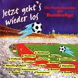 Jetzt Geht's Wieder Los - Die Fankurvenhits Der Bundesliga