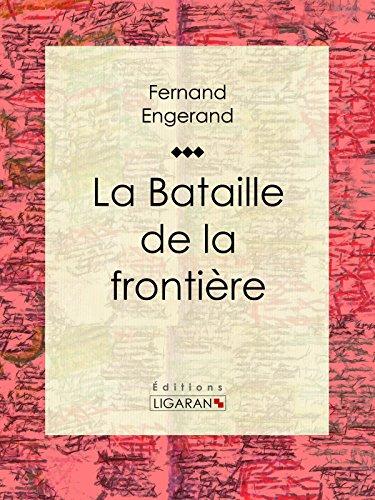 La Bataille de la frontière par Fernand Engerand