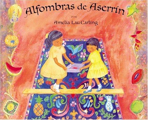 alfombras-de-aserr-n-spanish-edition-by-amelia-lau-carling-2005-12-14