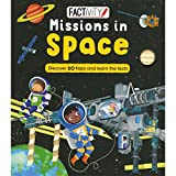Factivity Missions in Space: Discover 70 Flaps and 100+ Facts (Factivity Lift the Flap)