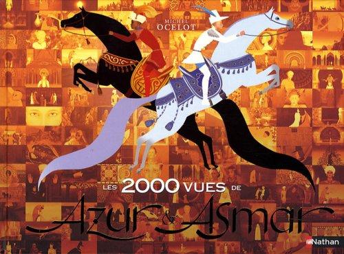 Les 2000 vues de Azur & Asmar