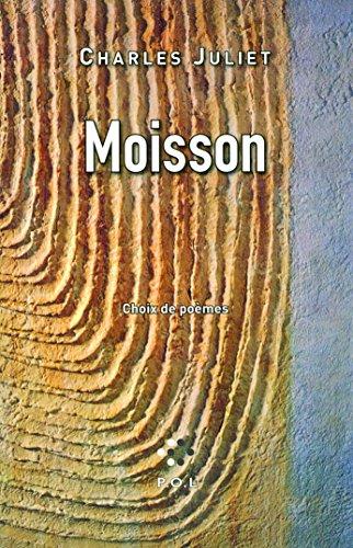 Moisson: Choix de poèmes