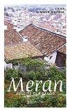 Meran abseits der Pfade