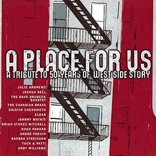 A Place for Us-a Tribute 50 Years West Side Story