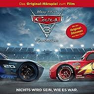 Cars 3 (Das Original-Hörspiel zum Film)