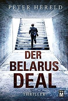 Der Belarus-Deal (German Edition) by [Hereld, Peter]