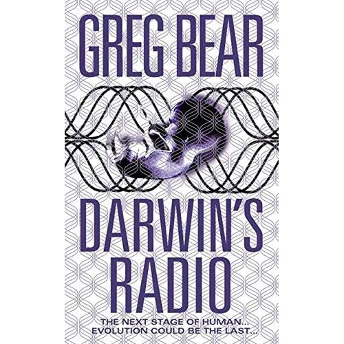 [Darwin's Radio : In the Next Stage of Evolution, Humans Are History] [By: Bear, Greg] [January, 2000]