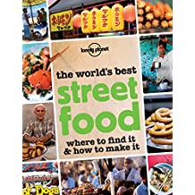 World's Best Street Food (Lonely Planet Pictorials)