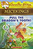 Geronimo Stilton - Micekings#03 Pull the Dragon's Tooth!