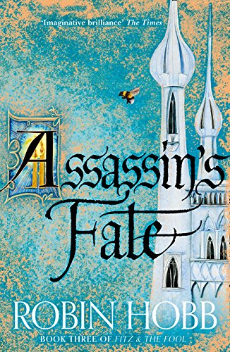 Assassin's Fate (Fitz and the Fool, Book 3) (HarperVoyager)