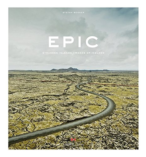 Epic: Strassen Islands. Roads of Iceland por Stefan Bogner