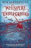 Whispers Under Ground (A Rivers of London novel)