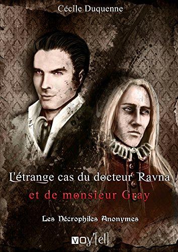 Les Nécrophiles Anonymes - 2: L'étrange cas du Dr Jekyll et de M. Ravna par Cecile Duquenne