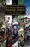 The Horus Heresy Volume Three (Horus Heresy: Collected Volumes Book 3)