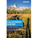Moon California Hiking: The Complete Guide to 1,000 of the Best Hikes in the Golden State (Moon Outdoors)