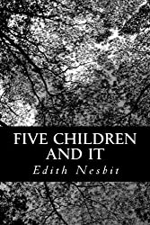 Five Children and It by Edith Nesbit (2012-06-11)