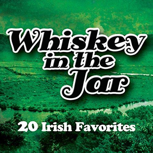 Whiskey in the Jar - 20 Irish ...