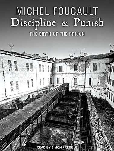 Discipline & Punish: The Birth of the Prison: Library Edition