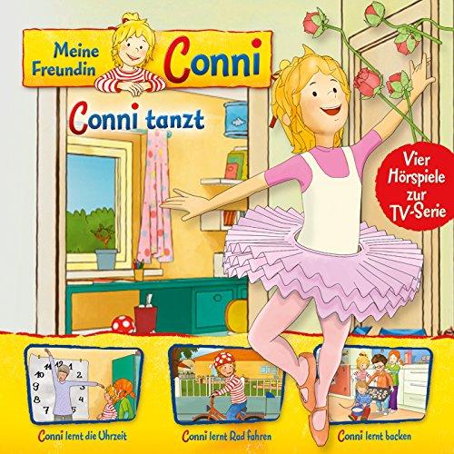 03: Conni tanzt / Conni lernt die Uhrzeit / Conni lernt Rad fahren / Conni lernt backen (Vier Hörspiele zur TV-Serie)