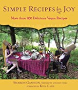 Simple Recipes for Joy: More Than 200 Delicious Vegan Recipes by Sharon Gannon (2014-09-16)