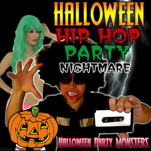 Halloween Hip Hop Party Nightmare [Clean]