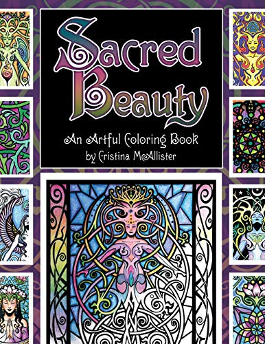 Sacred Beauty: An Artful Coloring Book by Cristina McAllister