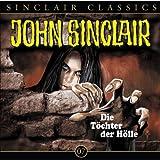 Töchter der Hölle: John Sinclair Classics 7 - Jason Dark