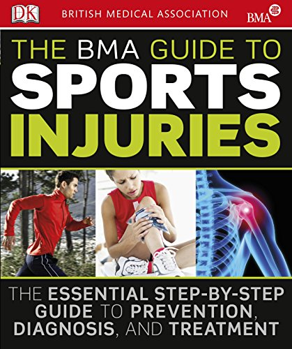 The BMA Guide to Sport Injuries por DK