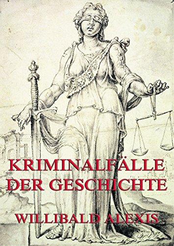 Kriminalfälle der Geschichte