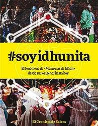 #soyidhunita: el fenómeno de Memorias de Idhún desde sus origenes hasta hoy par Pablo C. Reyna