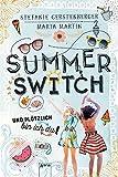 Summer Switch: Und plötzlich bin ich du!:
