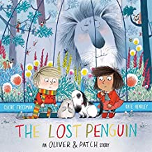 The Lost Penguin: An Oliver and Patch Story (Oliver & Patch)