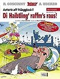 Asterix Mundart Fränkisch I: Di Haibtling' raffm's raus - René Goscinny, Albert Uderzo