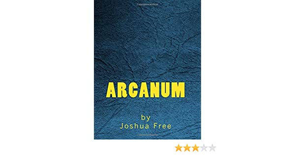 Arcanum: The Complete Guide to Systems of Magick & The