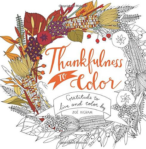 Thankfulness to Color