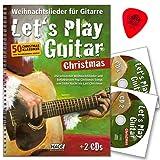 Let's play Guitar Christmas - Weihnachtslieder für Gitarre mit 2 CDs und PLEK - 50 Christmas Klassiker ohne Notenkenntnisse spielen - HAGE Musikverlag EH3799 9783866262485