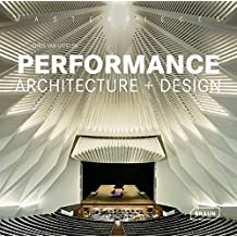 Masterpieces: Performance Architecture + Design