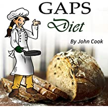 GAPS Diet: Cookbook and Guide to Heal Your Gut